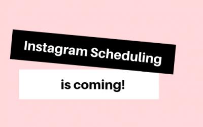 Instagram scheduling is coming!!